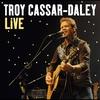 Couverture de l'album Troy Cassar-Daley: Greatest Hits (Live)
