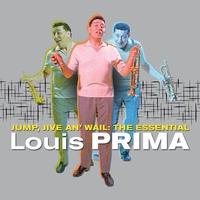 Couverture du titre Jump, Jive an' Wail: The Essential Louis Prima