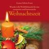 Cover of the album Weihnachtszeit: Entspannende und Harmonische Wohlfühlmusik