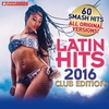 Cover of the album Latin Hits 2016 Club Edtion