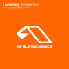 "Cover of the album Anjunabeats Presents the Luminary ""Amsterdam"" EP"