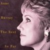 Cover of the album Anne Murray - The Best...So Far