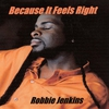 Cover of the album Because It Feels Right