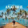 Couverture de l'album A Place For Us (feat. Ynnox) - Single