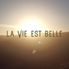 Cover of the track La Vie Est Belle