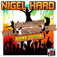 Cover of the track Handzup! Will Never Die (Remix Edition)