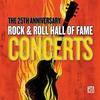Couverture de l'album The 25th Anniversary Rock & Roll Hall of Fame Concerts (Live) [Bonus Track Version]