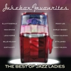 Cover of the album Jukebox Favourites - Best of Jazz Ladies
