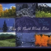 Cover of the album Blow Ye North Winds Blow