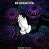 Cover of the album Clockwork - Single