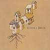 Couverture de l'album Eureka Birds