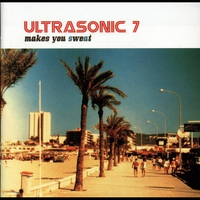 Cover of the track Ultrasonic 7 Makes You Sweat