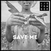 Couverture de l'album Save Me (feat. Naz Tokio) - Single