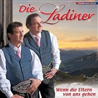 Cover of the track Die Ladiner - Wenn die Eltern von uns gehen