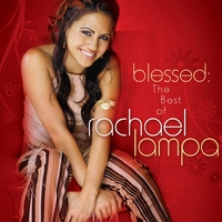 Cover of the track Blessed: The Best Of Rachael Lampa