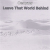 Cover of the album Leave That World Behind