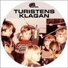 Couverture de l'album Turistens Klagan - Single
