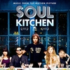 Cover of the album Soul Kitchen (Music from the Motion Picture)