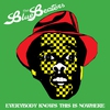 Couverture de l'album Everybody Knows This Is Nowhere - Single