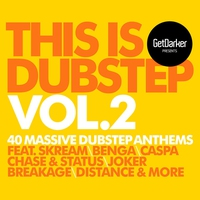 Cover of the track GetDarker Presents: This Is Dubstep, Volume 2