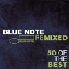 Cover of the album Blue Note Remixed - 50 Of the Best