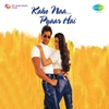 Cover of the album Kaho Naa Pyaar Hai (Original Motion Picture Soundtrack)