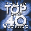 Cover of the album Praise and Worship Top 40