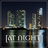 Cover of the album At Night - Glamorous Deep House and Lounge Grooves