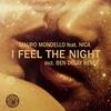 Couverture de l'album I Feel the Night (Remixes) [feat. Nica] - EP