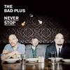 Couverture de l'album Never Stop (Deluxe Edition)