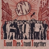 Couverture de l'album Good Men Stand Together