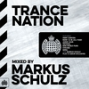 Cover of the album Trance Nation Mixed By Markus Schulz - Ministry of Sound