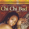 Cover of the album Chi Chi Bud