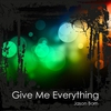 Couverture du titre Give Me Everything (Sunny Dee Remix)