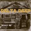 Cover of the album Delta Deep