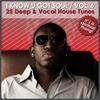 Cover of the album I Know U Got Soul Vol. 6 - 25 Deep & Vocal House Tunes