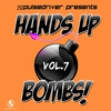 Cover of the album Hands up Bombs!, Vol. 7 (Pulsedriver Presents)