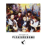 Couverture du titre Welcome to the Pleasuredome