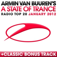 Couverture du titre A State of Trance Radio Top 20 - January 2012 (Including Classic Bonus Track)
