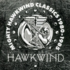 Cover of the album Mighty Hawkwind Classics 1980 - 1985