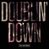 Couverture de l'album Doublin' Down - Single