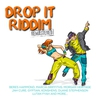 Cover of the album Drop It Riddim (Remastered)