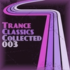 Cover of the album Trance Classics Collected 03