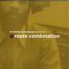 Cover of the album Hi-Fidelity Dub Sessions Presents Roots Combination