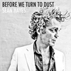 Cover of the album Before We Turn to Dust