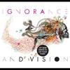 Cover of the album Ignorance & Vision
