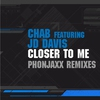 Cover of the album Closer To Me - Single (PhonJaxx Remixes) (feat. JD Davis)