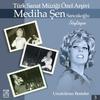 Couverture de l'album Mediha Şen Sancakoğlu Söylüyor / Unutulmaz Besteler, Vol. 3