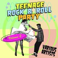 Couverture du titre Teenage Rock & Roll Party, Vol. 2