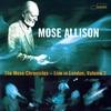 Couverture de l'album The Mose Chronicles - Live in London, Vol. 2